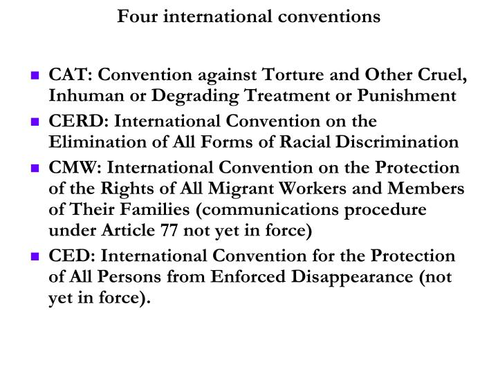 Four international conventions