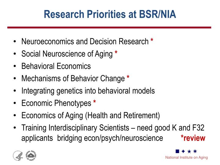 Research Priorities at BSR/NIA