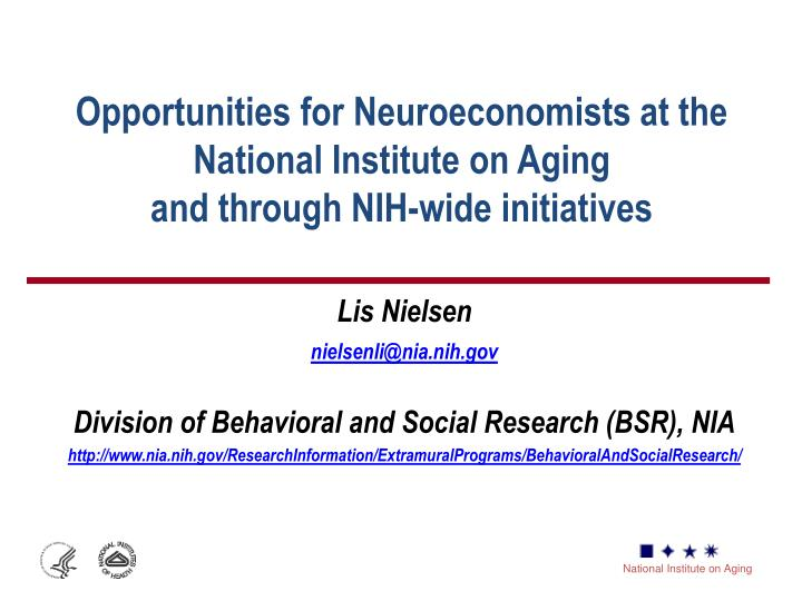 Opportunities for Neuroeconomists at the National Institute on Aging