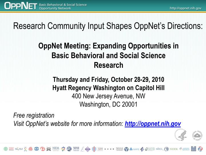 Research Community Input Shapes OppNet's Directions: