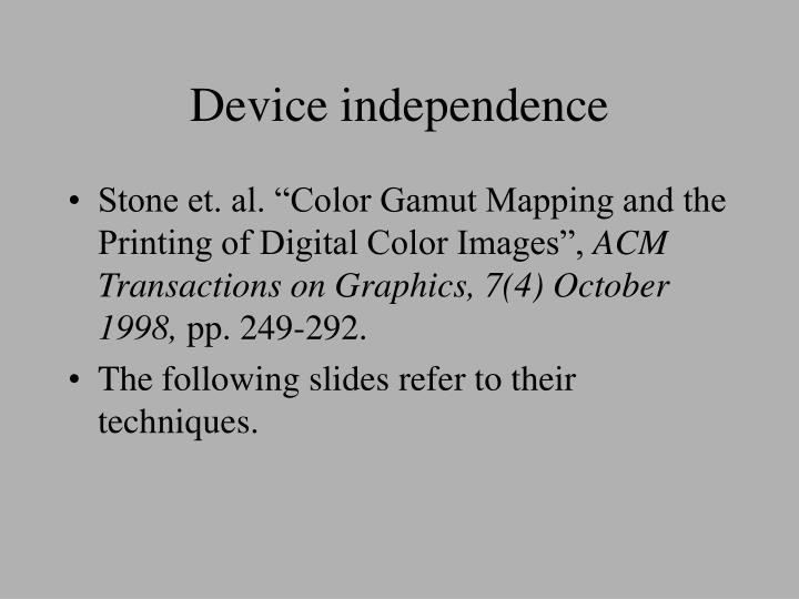 Device independence