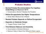 prebake studies