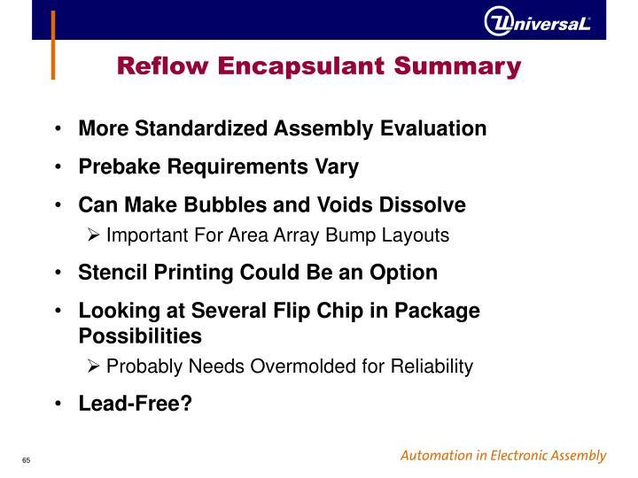 Reflow Encapsulant Summary