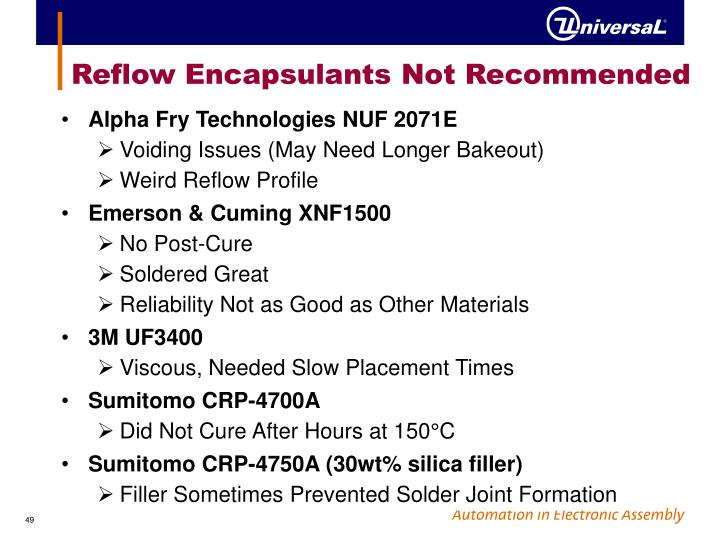 Reflow Encapsulants Not Recommended