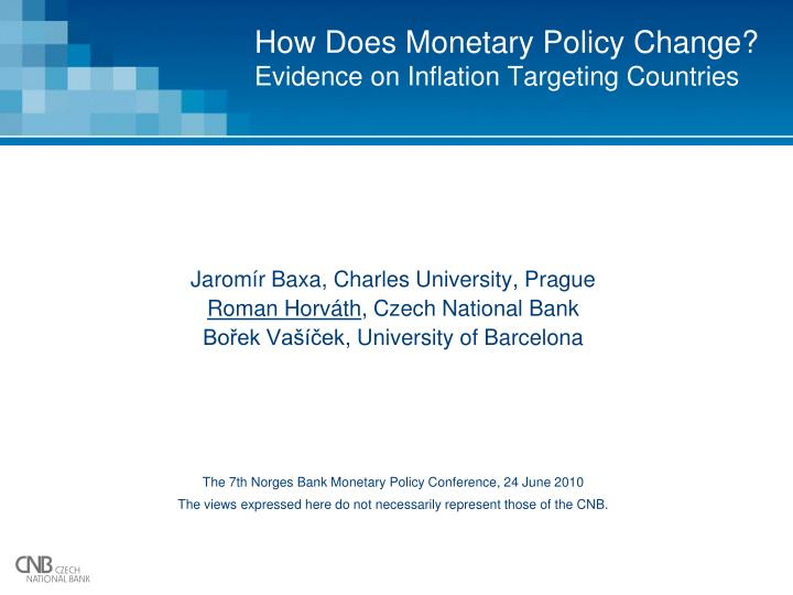 How does monetary policy change evidence on inflation targeting countries
