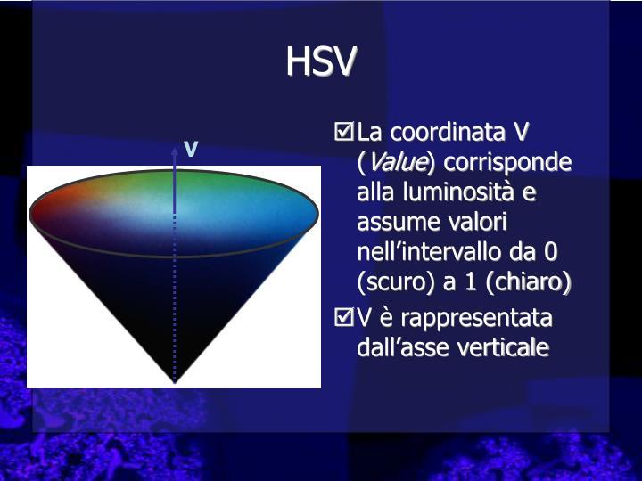 La coordinata V (