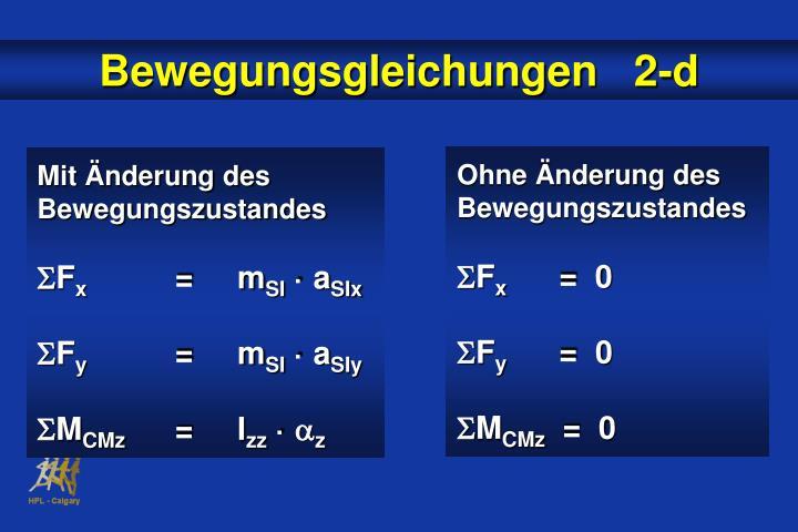 Bewegungsgleichungen   2-d