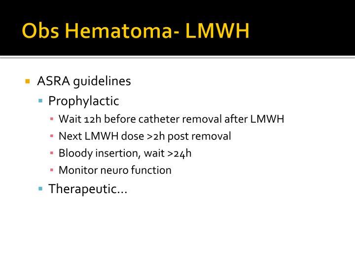 Obs Hematoma- LMWH