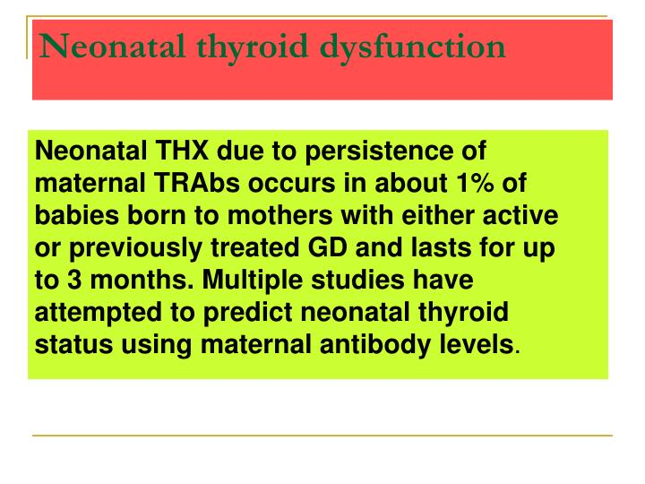 Neonatal thyroid dysfunction