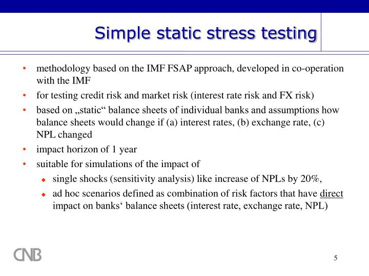 Simple static stress testing