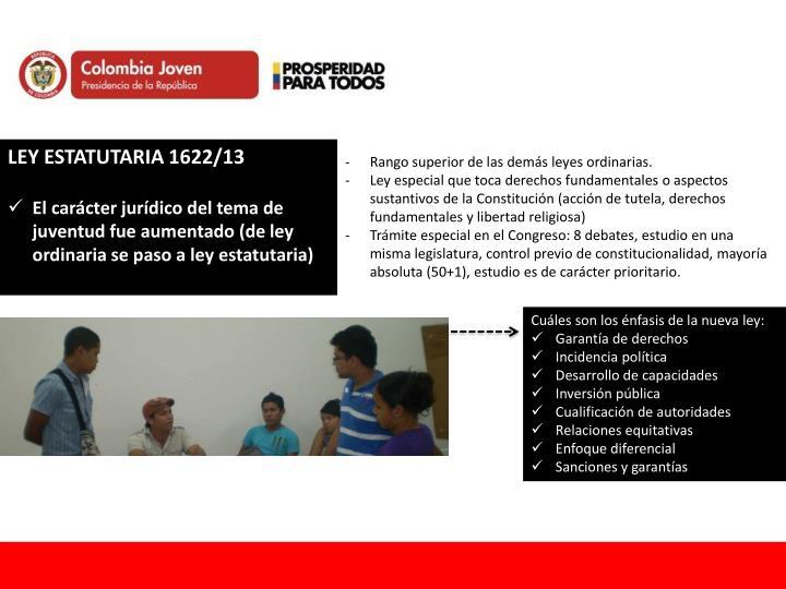 LEY ESTATUTARIA 1622/13