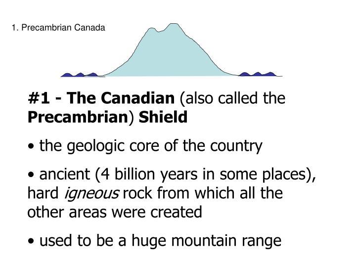 1. Precambrian Canada