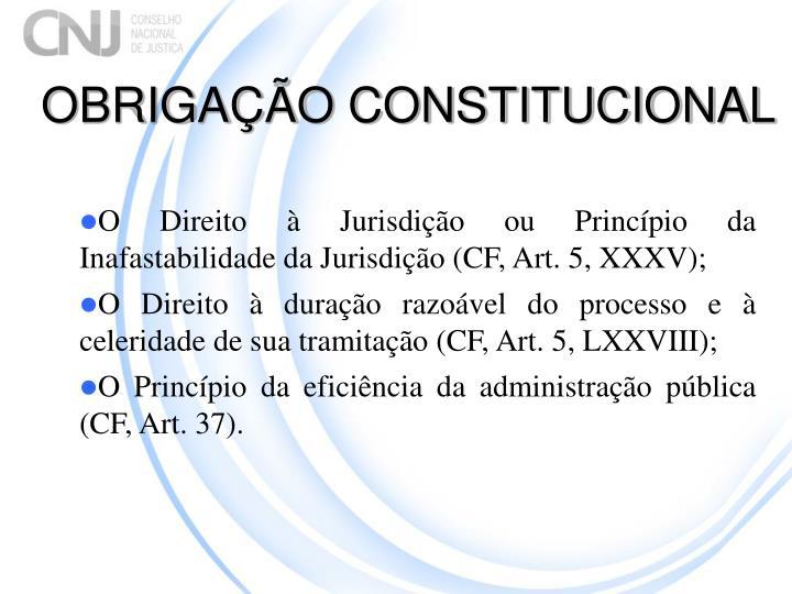 OBRIGAÇÃO CONSTITUCIONAL