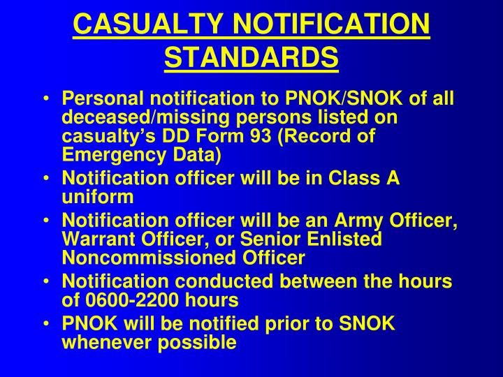 CASUALTY NOTIFICATION STANDARDS