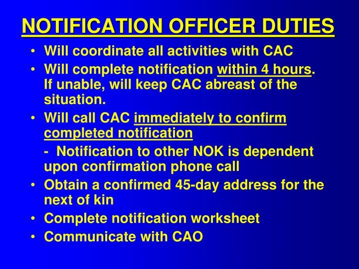 NOTIFICATION OFFICER DUTIES