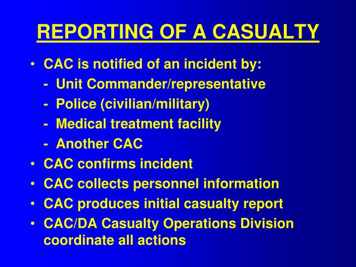 REPORTING OF A CASUALTY