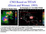 cno based on titan dixon and wiener 1993