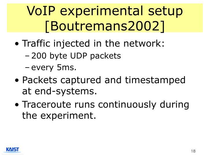 VoIP experimental setup [Boutremans2002]