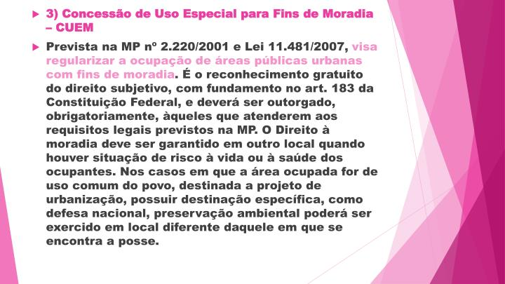 3)Concessão de Uso Especial para Fins de Moradia – CUEM