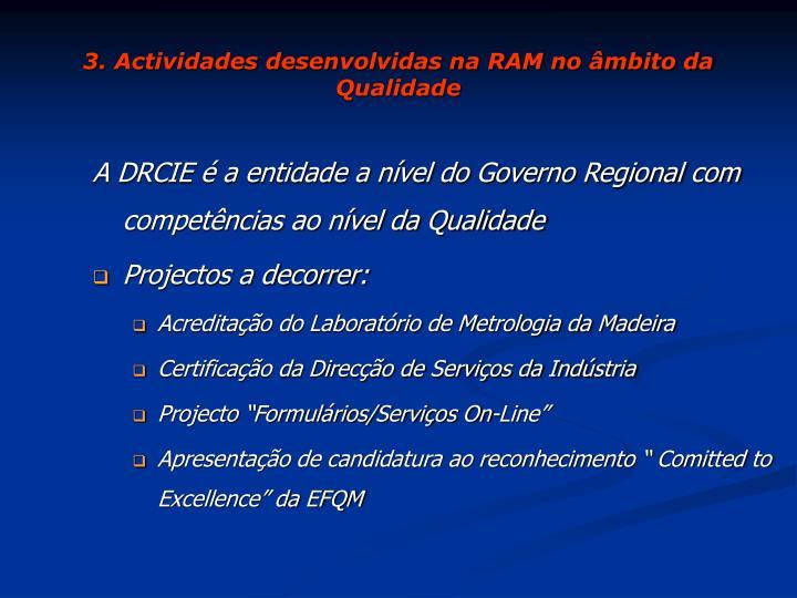 3. Actividades desenvolvidas na RAM no âmbito da Qualidade
