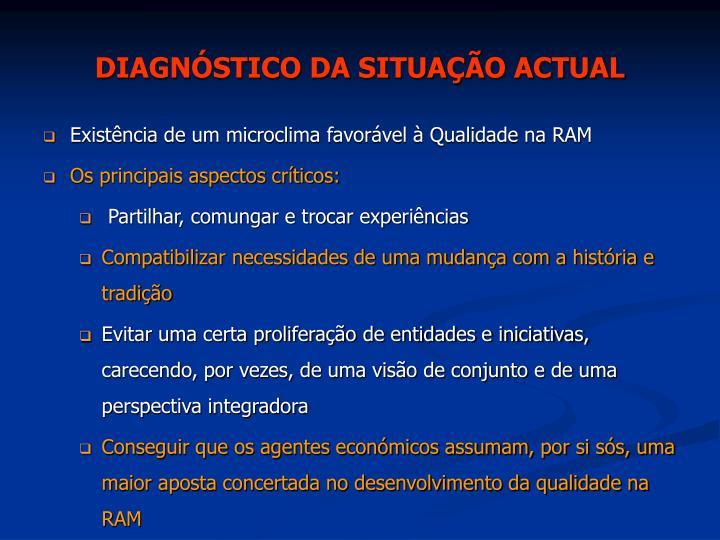 DIAGNÓSTICO DA SITUAÇÃO ACTUAL