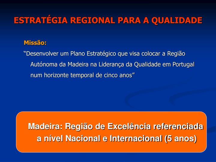 ESTRATÉGIA REGIONAL PARA A QUALIDADE