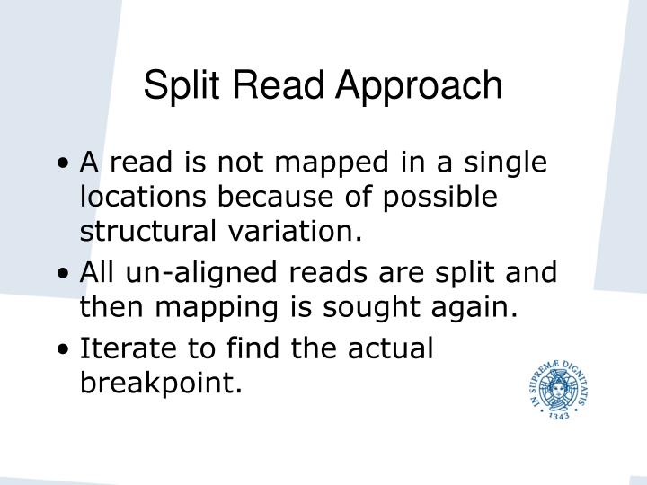 Split Read Approach