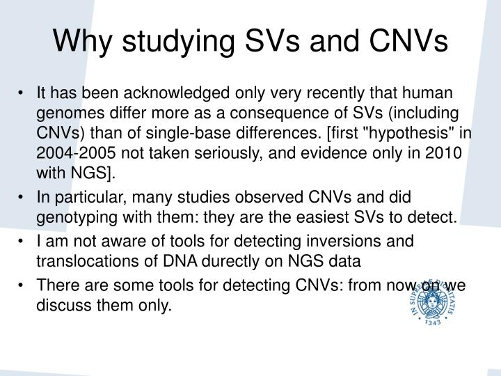 Why studying svs and cnvs