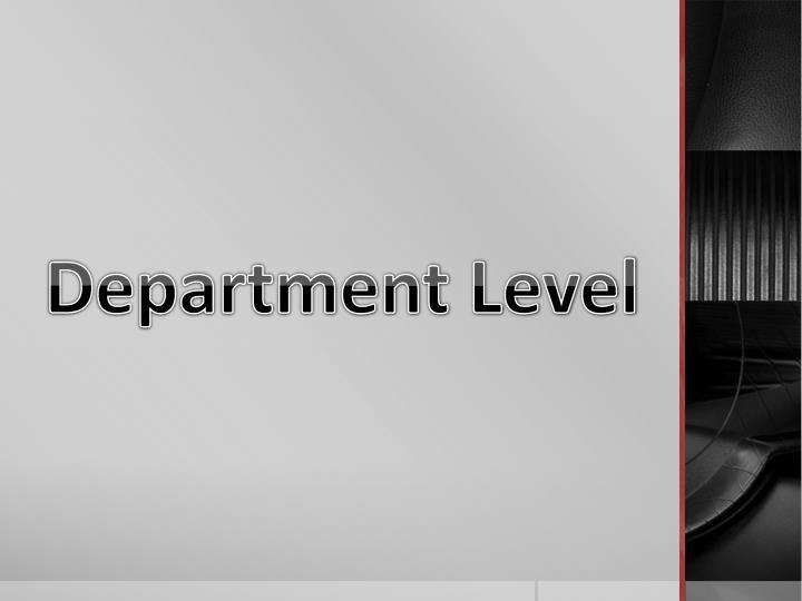Department Level