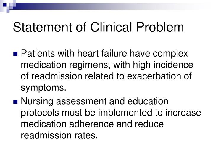 Statement of Clinical Problem