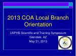 2013 coa local branch orientation