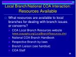 local branch national coa interaction resources available