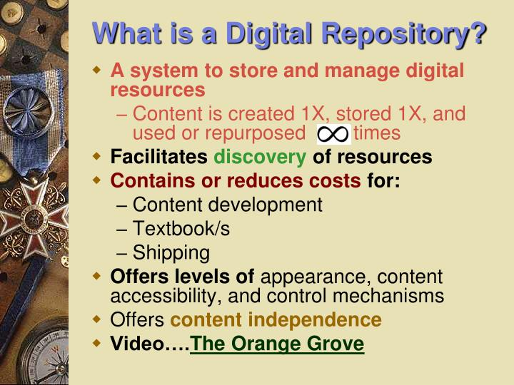 What is a Digital Repository?