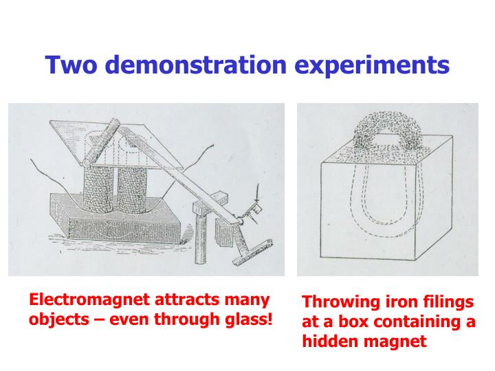 Two demonstration experiments