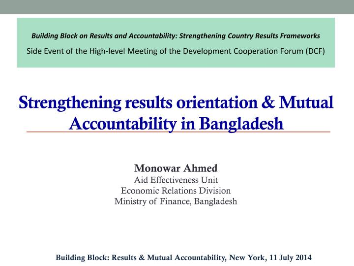 Building Block on Results and Accountability: Strengthening Country Results Frameworks
