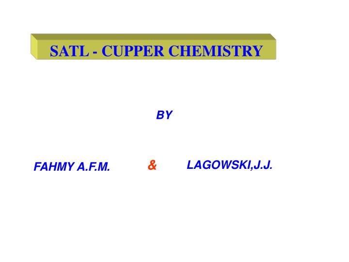 SATL - CUPPER CHEMISTRY