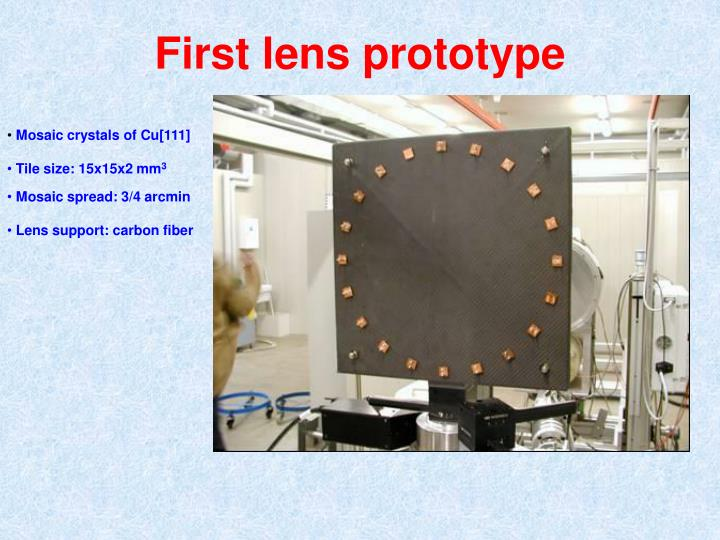 First lens prototype