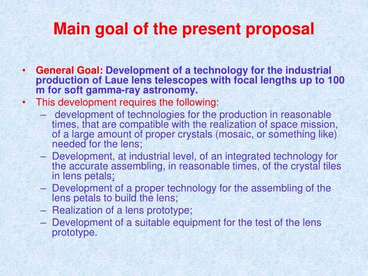 Main goal of the present proposal