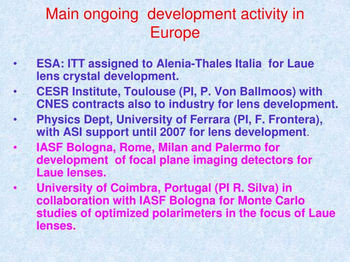 Main ongoing  development activity in Europe