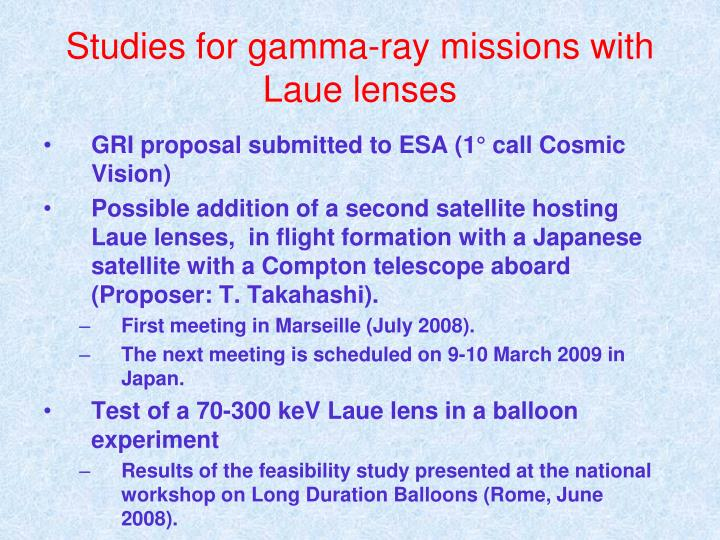 Studies for gamma-ray missions with Laue lenses
