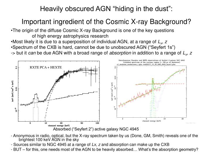 "Heavily obscured AGN ""hiding in the dust"":"