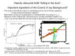 heavily obscured agn hiding in the dust important ingredient of the cosmic x ray background
