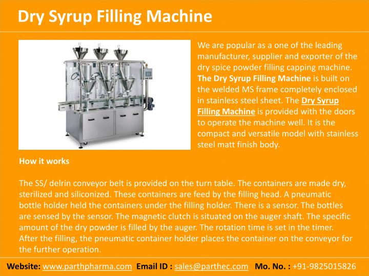We are popular as a one of the leading manufacturer, supplier and exporter of the dry spice powder filling capping machine.
