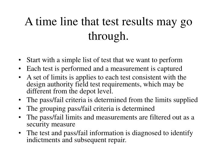 A time line that test results may go through.