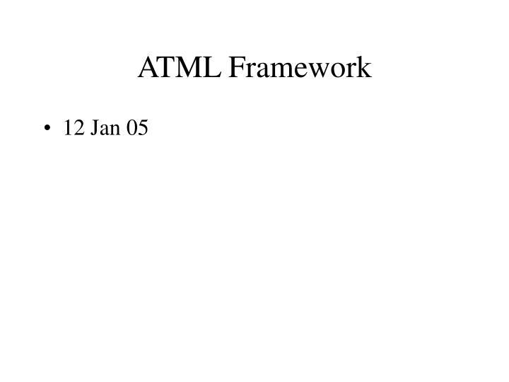 ATML Framework