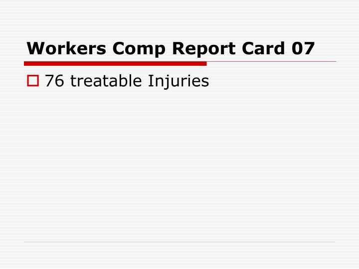 Workers Comp Report Card 07