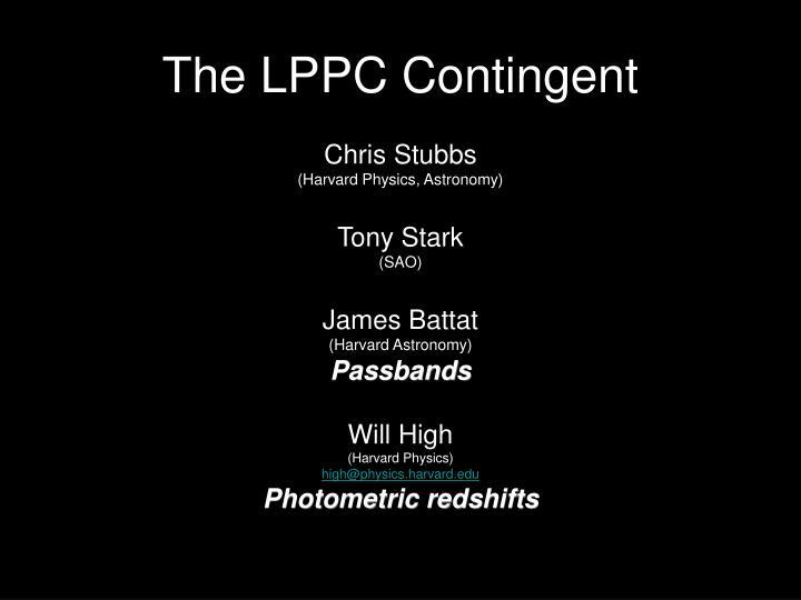 The LPPC Contingent