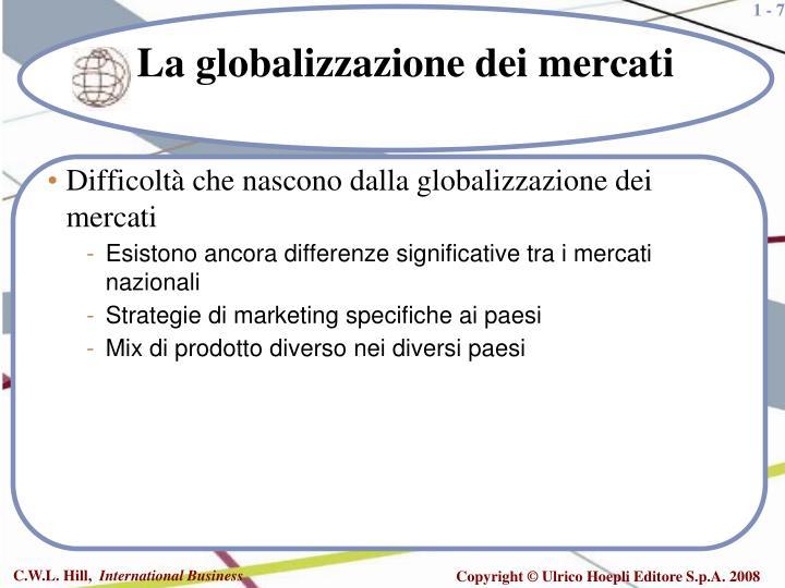 Difficoltà che nascono dalla globalizzazione dei mercati