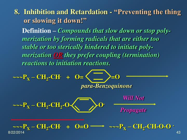 Inhibition and Retardation -