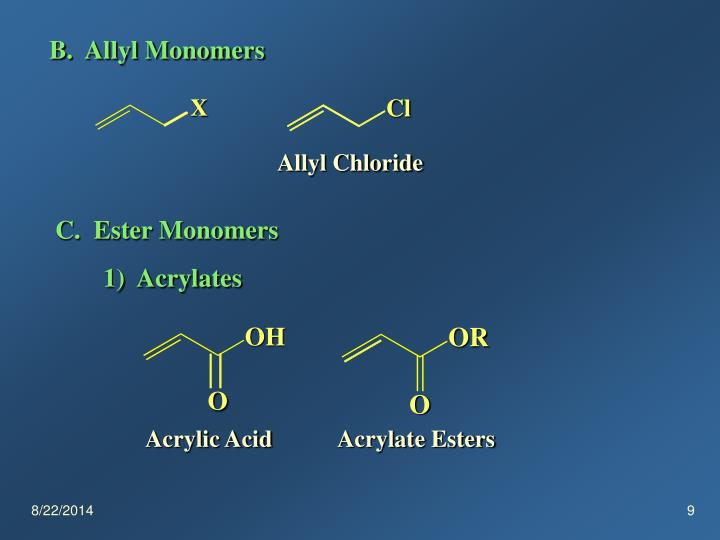 B.  Allyl Monomers